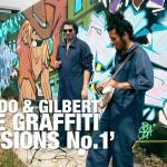 "MANDO AND GILBERT ""The Graffiti Sessions No1"""